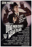 Dead Men Don't Wear Plaid Print