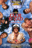 Broken Lizard&#39;s Club Dread Photo