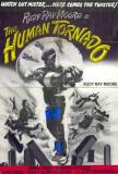 The Human Tornado Plakater
