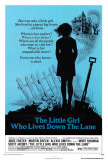 The Little Girl Who Lives Down the Lane Posters