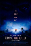 Riding the Bullet Posters