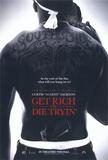 Zdobądź forsę albo zgiń (Get Rich Or Die Tryin') Plakaty