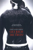 Get Rich Or Die Tryin' Pósters