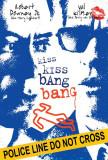 Kiss Kiss, Bang Bang Posters