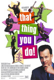 That Thing You Do Prints