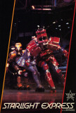 Starlight Express (Broadway) Posters