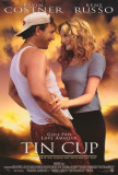 Tin Cup Posters