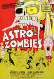 Astro-Zombies Posters