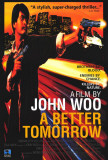 A Better Tomorrow, Part 1 Poster