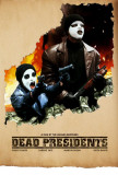 Dead Presidents Posters