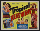 Tropical Heat Wave -  Style Posters