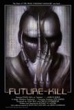 Future Kill Posters
