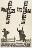 C'era una volta il West - Italian Style Posters