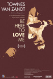 Be Here to Love Me - Swiss Style Posters