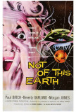 Not of this Earth Prints