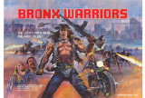 1990: The Bronx Warriors Posters