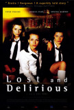 Rebelles|Lost and Delirious Affiches