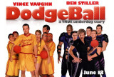 Dodgeball: A True Underdog Story Posters