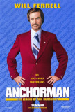 Anchorman: The Legend of Ron Burgundy Pôsters