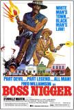 Boss Nigger Affiches