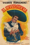 Sinvergüenza, El - Spanish Style Affiches