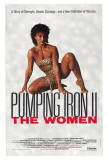 Pumping Iron ll: The Women Poster