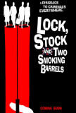 Lock Stock and 2 Smoking Barrels - UK Style Poster