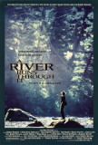 A River Runs Through It Posters
