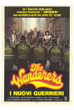 The Wanderers - Italian Style Posters
