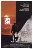 To Live and Die in LA Posters