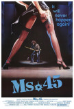 Ms. 45 Poster
