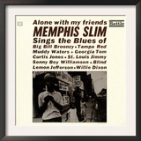 Memphis Slim - Alone with My Friends Poster