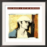 Chet Baker - Out of Nowhere Posters