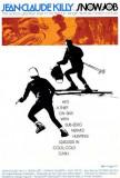 Snow Job Posters