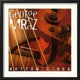 George Mraz - Bottom Lines Prints