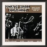 Charles Mingus - Town Hall Concert, 1964, Vol. 1 Posters
