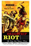Dragstrip Riot Print
