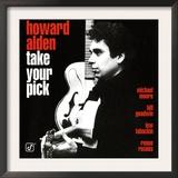 Howard Alden - Take Your Pick Prints