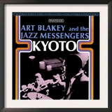 Art Blakey & The Jazz Messengers - Kyoto Art
