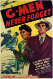 G-Men Never Forget Posters