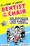 Dentist In the Chair Prints