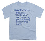 Youth: Parenthood-I Hate You T-Shirt
