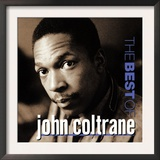 John Coltrane - The Best of John Coltrane Posters