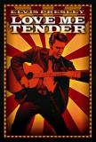 Love Me Tender Plakater
