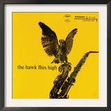 Coleman Hawkins - The Hawk Flies High Print
