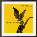Coleman Hawkins - The Hawk Flies High Print