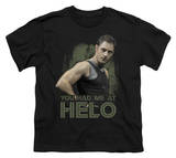 Youth: Battle Star Galactica-Had Me At Helo Shirt