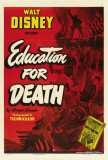 Education for Death Posters