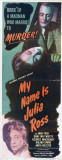 My Name is Julia Ross Posters