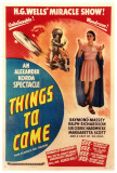 Things to Come Posters